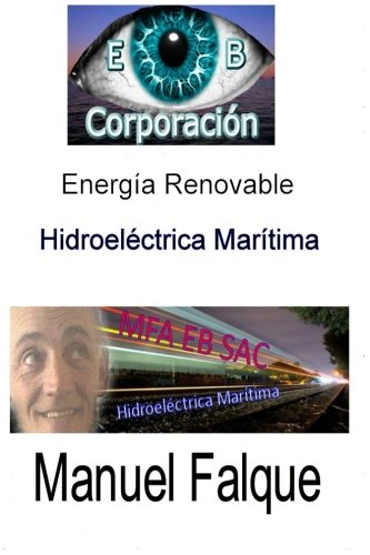 Hidroelectrica Maritima: Energia Renovable