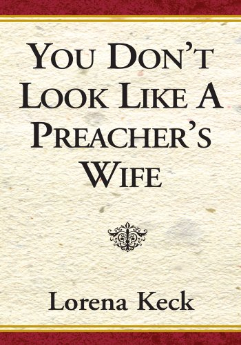 You Don't Look Like a Preacher's Wife (English Edition)
