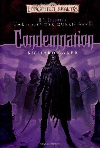 Condemnation (War of the Spider Queen) por Richard Baker