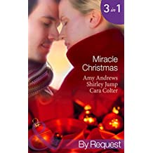 Miracle Christmas: Dr Romano's Christmas Baby / Miracle on Christmas Eve / Their Christmas Wish Come True (Mills & Boon By Request) (Brisbane General Hospital, Book 2)