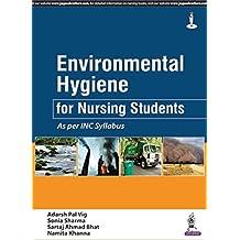 Environmental Hygiene for Nursing Students - As per INC Syllabus