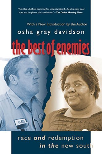 The Best of Enemies: Race and Redemption in the New South 1st edition by Davidson, Osha Gray (2007) Paperback