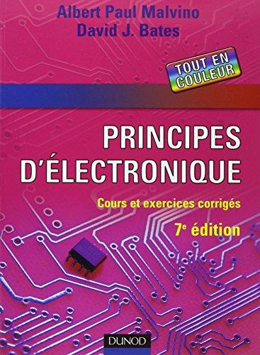 Principes d'électronique : Cours et exercices corrigés par Albert Paul Malvino