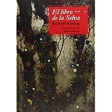 El Libro De La Selva (Sexto Piso Ilustrado)