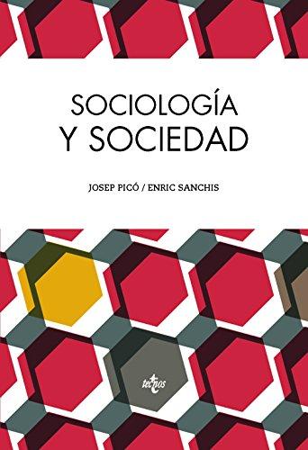 Descargar Libro Sociología Y Sociedad de Josep Picó
