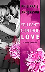 You Can't Control Love - Im Zweifel für die Liebe (Lawyers, Love and Lace 2)