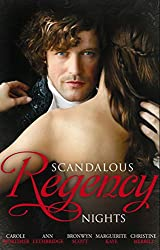 Scandalous Regency Nights: At the Duke's Service / The Rake's Intimate Encounter / Wicked Earl, Wanton Widow / The Captain's Wicked Wager / Seducing a Stranger (Mills & Boon M&B)