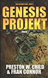 Das Genesis Projekt (Das Artemis Team, Band 2) - Preston William Child