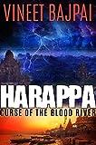 Harappa - Curse of the Blood River, Vineet Bajpai (Paperback)
