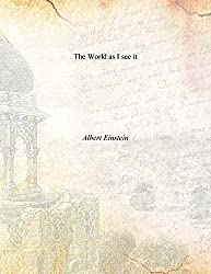 The World as I see it [Hardcover] by Albert Einstein (2015-08-02)