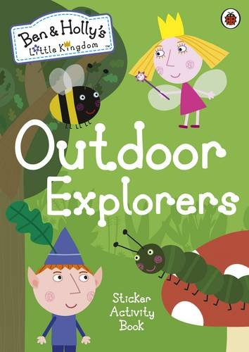 ben-and-hollys-little-kingdom-outdoor-explorers-sticker-activity-book-ben-hollys-little-kingdom