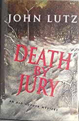 Death by Jury: An Alo Nudger Mystery by John Lutz (1995-09-01)