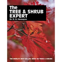 The Tree & Shrub Expert (Expert Series)