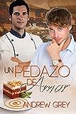 Un pedazo de amor (Probando el Amor nº 4) (Spanish Edition)