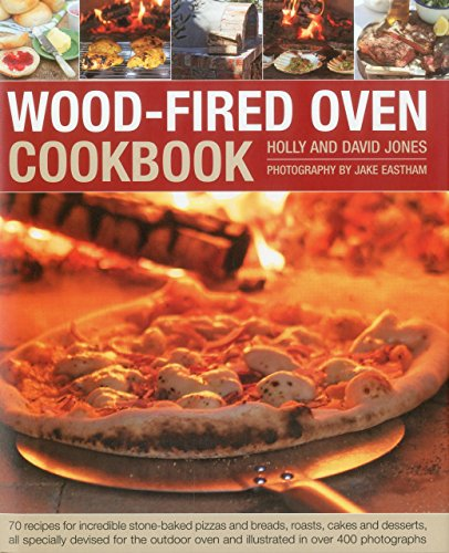 Wood-Fired Oven Cookbook by Holly Jones (17-Feb-2015) Hardcover