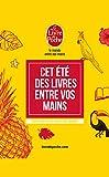 Guide des lectures de l'été 2017 : Cet été des livres entre vos mains (French Edition)