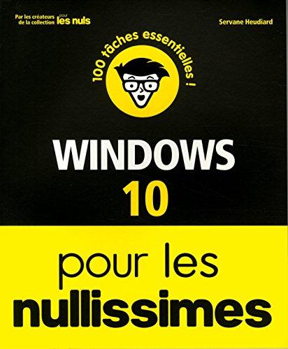 Windows 10 pour les Nullissimes par Servane HEUDIARD