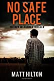 No Safe Place: Volume 11 (Joe Hunter Books)
