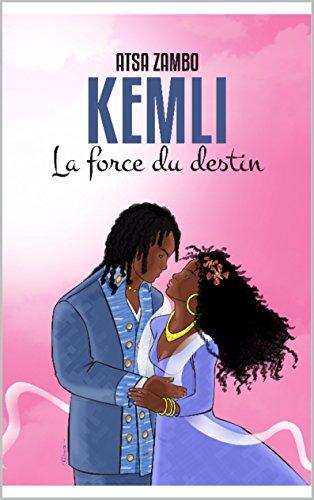 kemli-la-force-du-destin