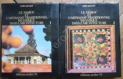 Le Maroc et l'Artisanat Traditionnel Islamique...