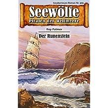 Seewölfe - Piraten der Weltmeere 309: Der Runenstein (German Edition)