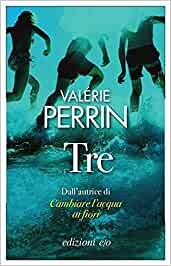 Valerie Perrin Tre