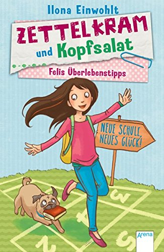 Preisvergleich Produktbild Felis Überlebenstipps (1). Zettelkram und Kopfsalat: Neue Schule, neues Glück:
