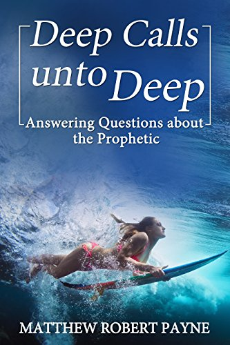 deep-calls-unto-deep-answering-questions-about-the-prophetic-english-edition