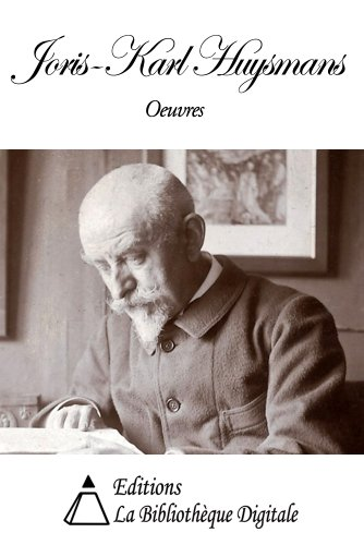 Oeuvres de Joris-Karl Huysmans