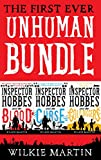 First Ever Unhuman Bundle: (unhuman I, II and III) Addictive Humorous British Detective Cozy Mystery Fantasies