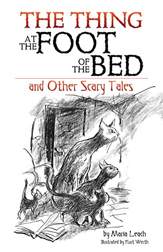 The Thing at the Foot of the Bed and Other Scary Tales (English Edition) (Halloween-urban Scary Legends)