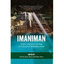 Imaniman: Poets Writing in the Anzaldúan Borderlands (English Edition)