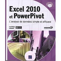 Excel 2010 et PowerPivot - L'analyse de données simple et efficace