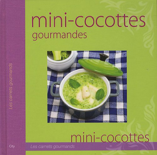 Mini-cocottes gourmandes