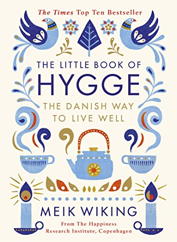The Little Book of Hygge: The Danish Way to Live Well (Penguin Life) (English Edition) por Meik Wiking