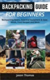 Best Backpacking Meals - Backpacking Guide for Beginners: A Backpacking Book about Review