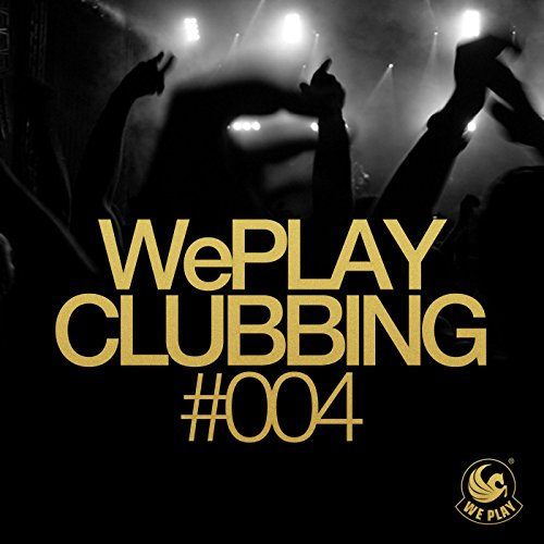 Weplay Clubbing #004