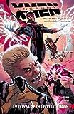 Uncanny X-Men: Superior Vol. 1: Survival of the Fittest by Cullen Bunn (2016-07-12)
