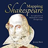 #3: Mapping Shakespeare: An exploration of Shakespeare's worlds through maps