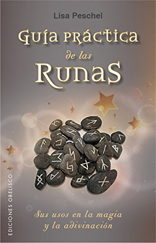 Guía práctica de las runas por Lisa Peschel