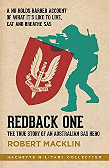 Redback One: The true story of an Australian SAS hero (Hachette Military Collection) by [Macklin, Robert]