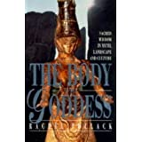 The Body of the Goddess: Sacred Wisdom in Myths, Landscape and Culture by Rachel Pollack (1997-03-06)