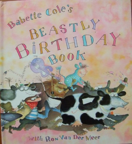 Babette Cole's beastly birthday book