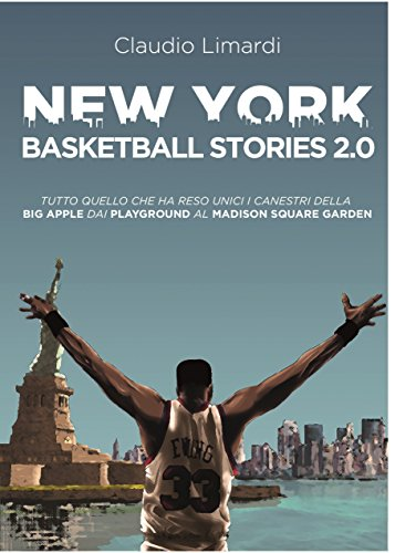 New York Basketball Stories 2.0: Tutto quello che ha reso unici i canestri della Big Apple dai playground al Madison Square Garden
