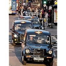 DuMont BILDATLAS London: Traditionsreich und trendy