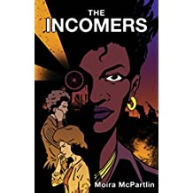 The Incomers