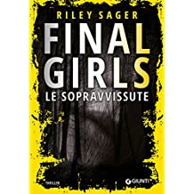 Final Girls: Le sopravvissute (Italian Edition)