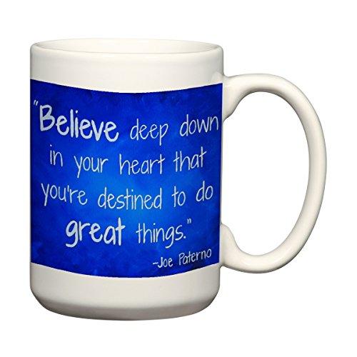 Penn State Kaffeetasse Joe Paterno inspirierendes Zitat, 425 ml