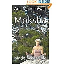 Moksha Made Accessible: 2019 Edition