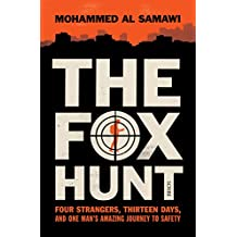 The Fox Hunt: four strangers, thirteen days, and one man's amazing journey to safety